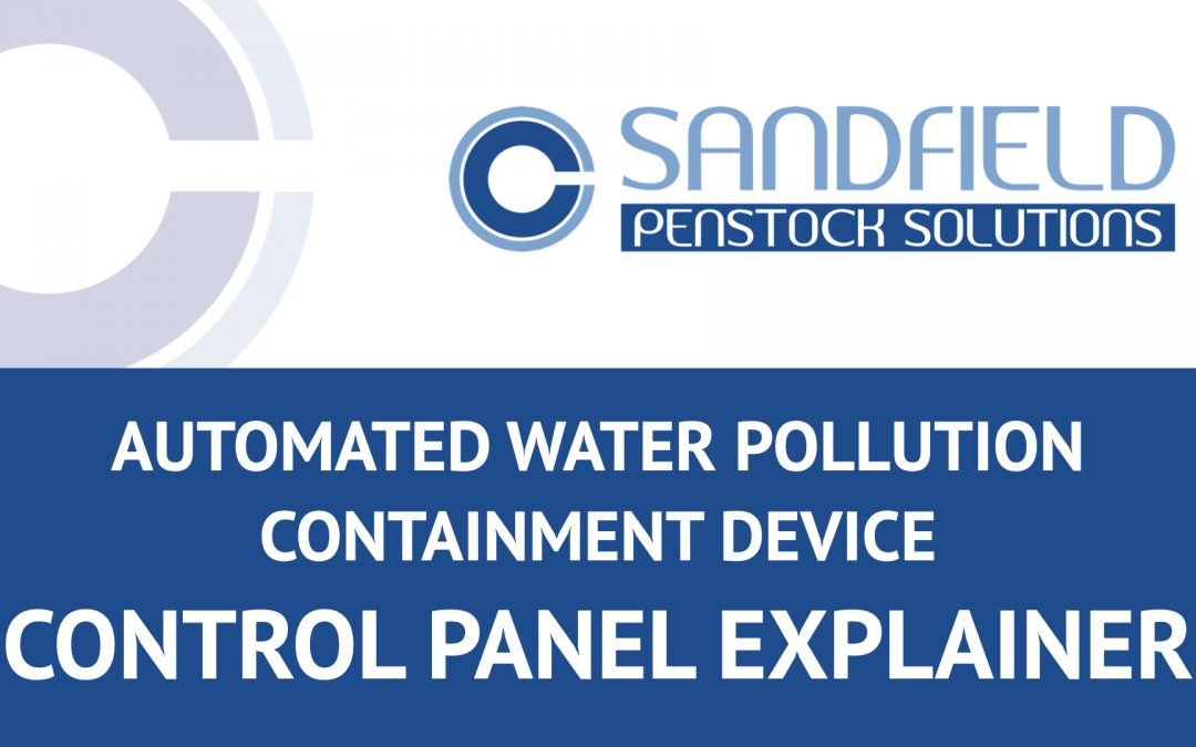 Automated Pollution Containment Device – Control Panel Explainer